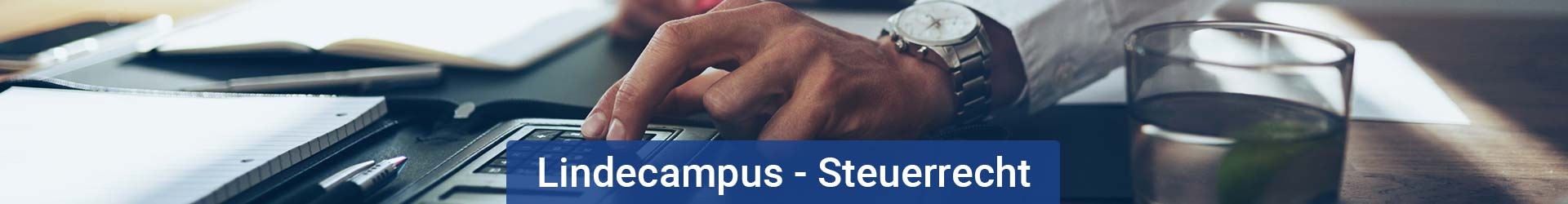 Steuerrecht am Lindecampus