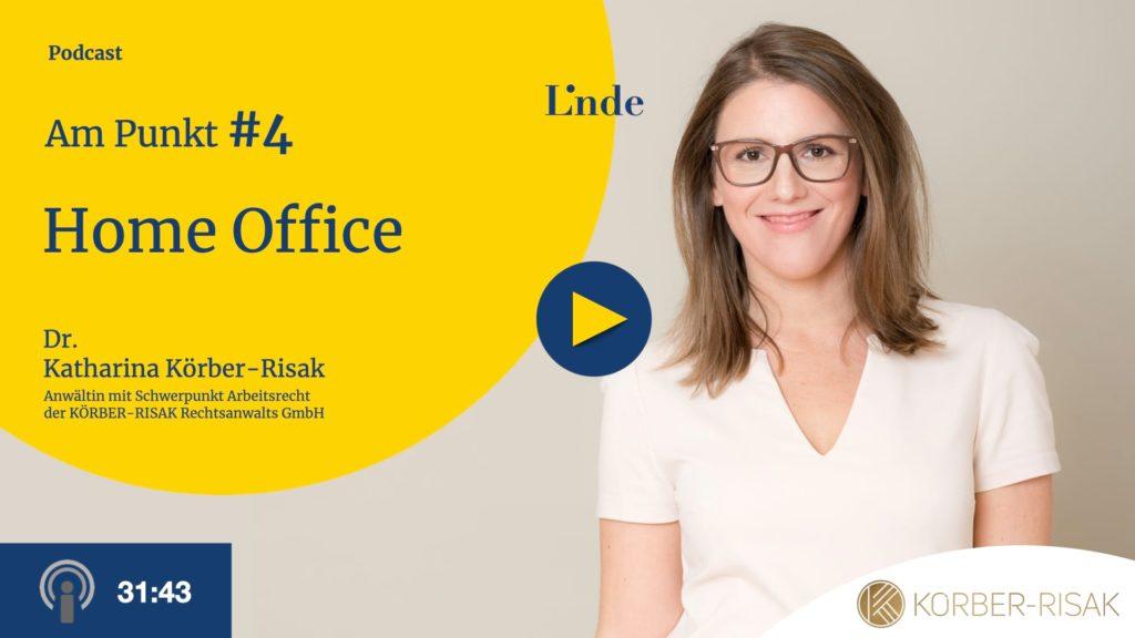 Am Punkt # 4 mit Katharina Körber-Risak – Home Office