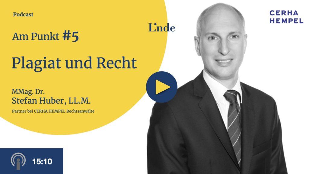 Am Punkt # 5 mit Stefan Huber – Plagiat und Recht