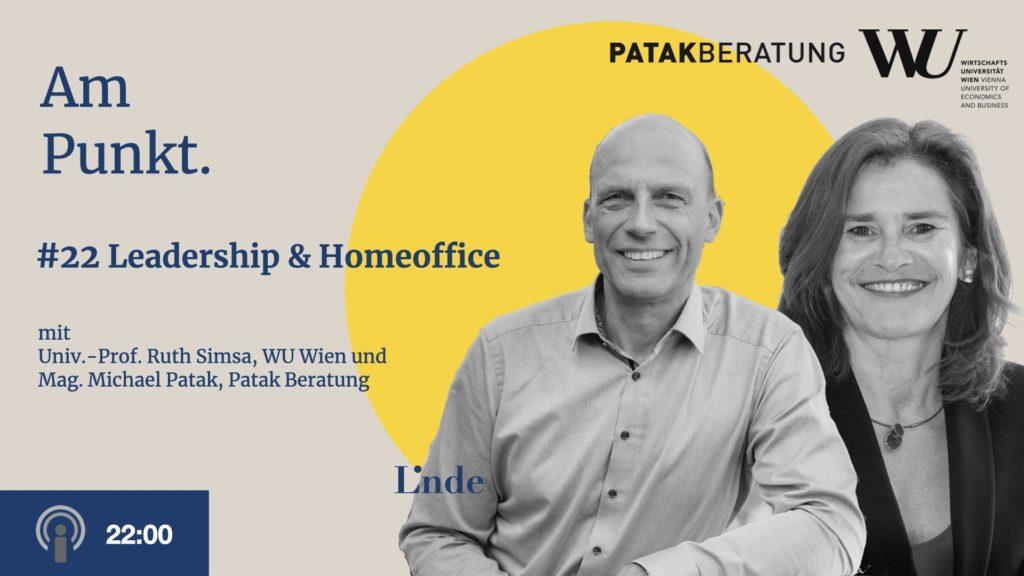 Am Punkt #22 mit Ruth Simsa und Michael Patak – Leadership & Homeoffice