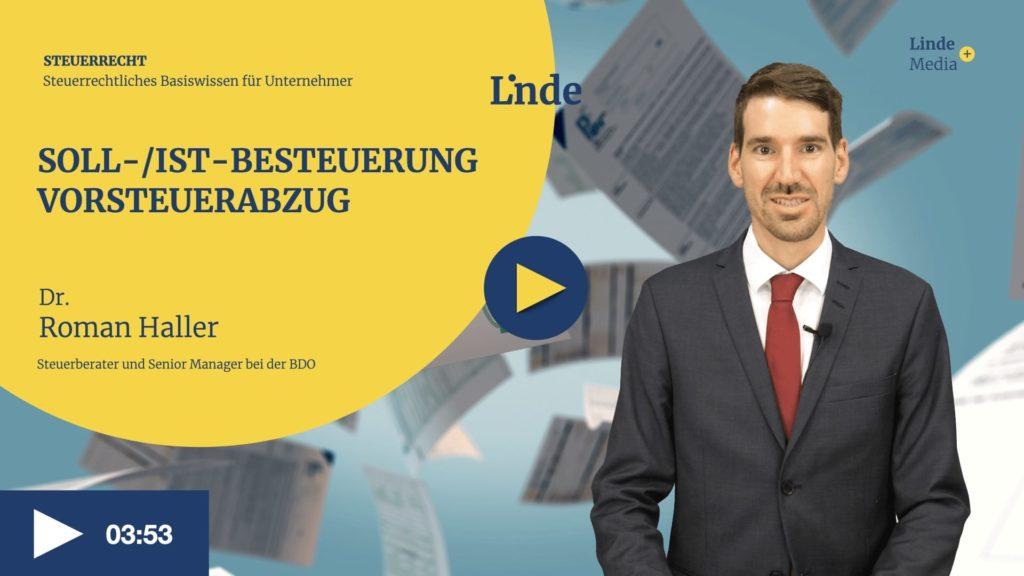 VIDEO: Soll-/Ist-Besteuerung  – Vorsteuerabzug – Roman Haller