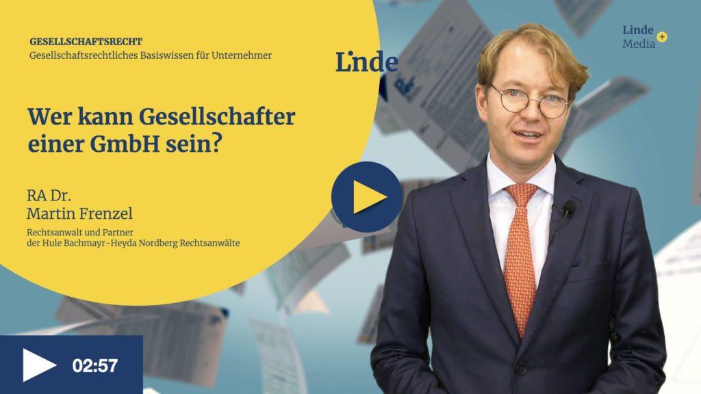VIDEO: Wer kann Gesellschafter einer GmbH sein? – Martin Frenzel