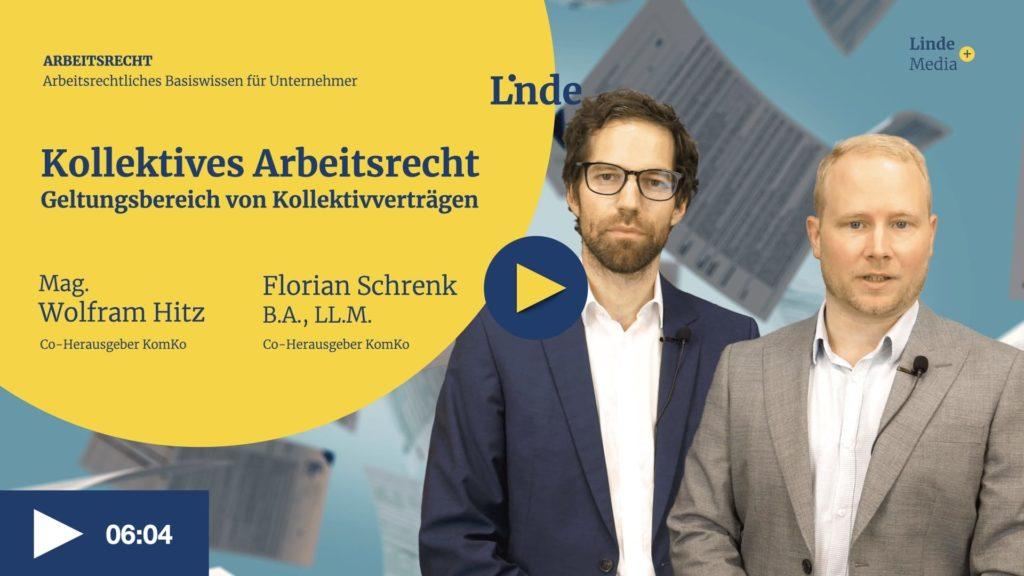 VIDEO: Kollektives Arbeitsrecht – Geltungsbereich von Kollektivverträgen