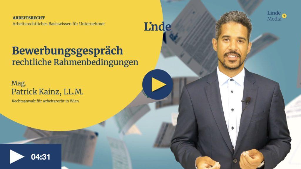 VIDEO: Bewerbungsgespräch – rechtliche Rahmenbedingungen – Patrick Kainz
