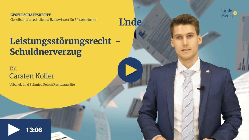 VIDEO: Leistungsstörungsrecht – Schuldnerverzug