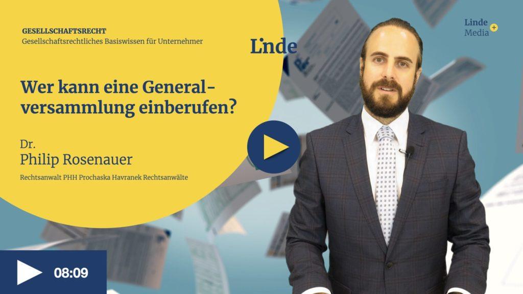 VIDEO: Wer kann eine Generalversammlung einberufen? – Philip Rosenauer