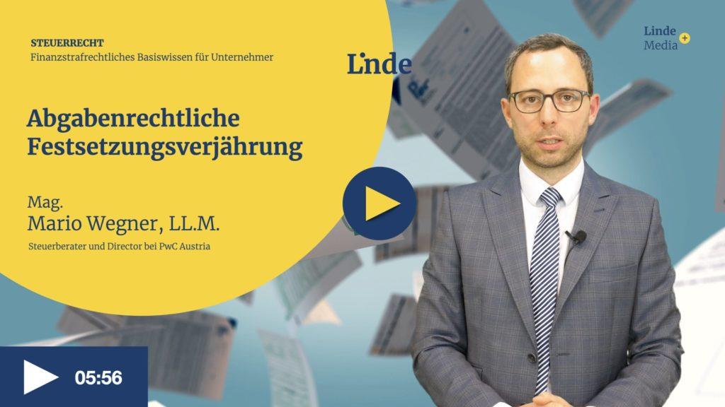 VIDEO: Abgabenrechtliche Festsetzungsverjährung – Mario Wegner