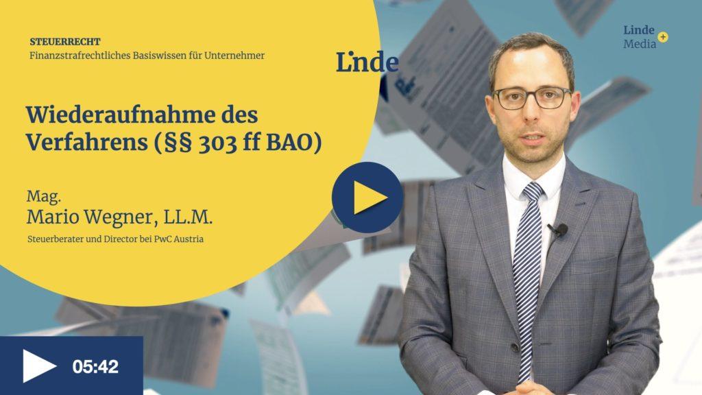 VIDEO: Wiederaufnahme des Verfahrens (§§ 303 ff BAO) – Mario Wegner