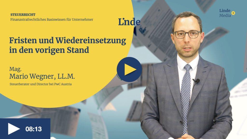 VIDEO: Fristen und Wiedereinsetzung in den vorigen Stand – Mario Wegner