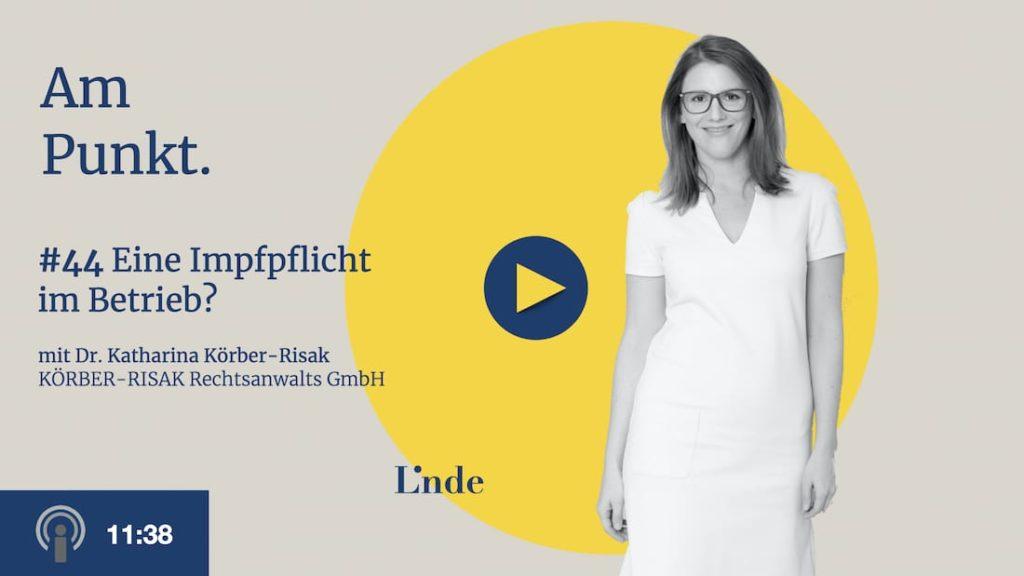 Am Punkt #44 mit Katharina Körber-Risak – Eine Impfpflicht im Betrieb?