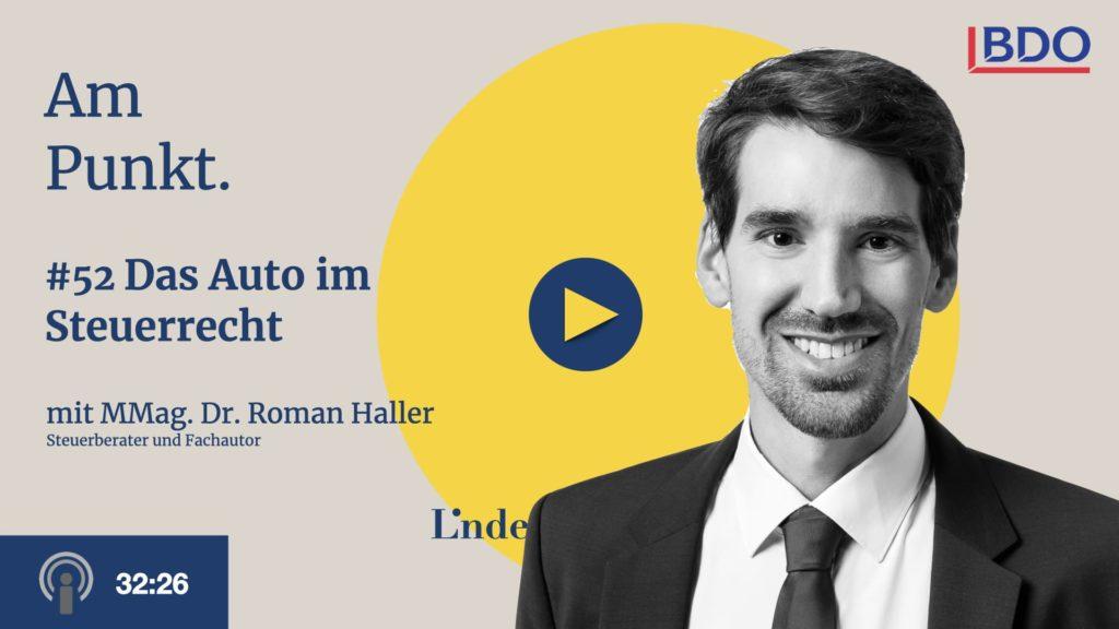 Am Punkt #52 mit Roman Haller – Das Auto im Steuerrecht